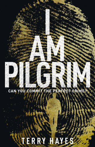 Book Review: I Am Pilgrim by Terry Hayes