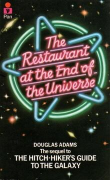 The Restaurant at the End of theUniverse